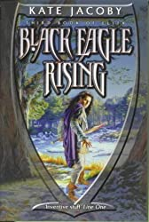Black Eagle Rising: The Third Book of  Elita