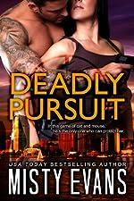 Deadly Pursuit: SCVC Taskforce Romantic Suspense Series, Book 1 (A SCVC Taskforce Romantic Suspense)