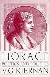 Horace: Poetics and Politics