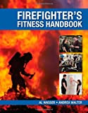img - for The Firefighter's Fitness Handbook book / textbook / text book