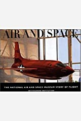 Air and Space: The National Air and Space Museum Story of Flight Paperback