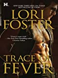 Trace of Fever (The Men Who Walk the Edge of Honor Book 2)