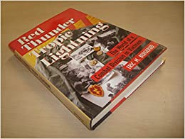 Book Red Thunder, Tropic Lightning: The World Of A Combat Division In Vietnam