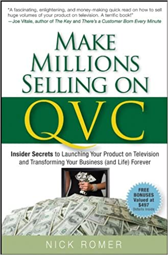 Make Millions Selling on QVC: Insider Secrets to Launching Your
