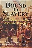 Bound to Slavery 9781567942088
