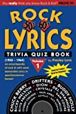 Rock Lyrics Trivia Quiz Book: 50s - 60s (1955 - 1964) (Volume 1)