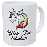 Unicorn Bitch I'm Fabulous 11 Ounces Funny Coffee Mug By Wampumtuk. AA Class Ultra White 390 Grams Ceramic.