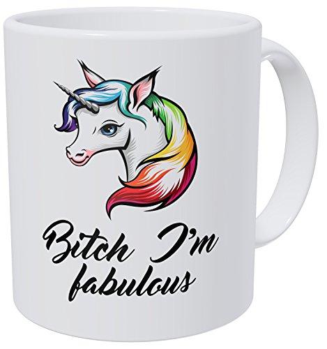 Wampumtuk Unicorn Bitch I'm Fabulous 11 Ounces Funny Coffee Mug Ceramic.