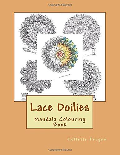 Lace Doilies: Mandala Colouring Book