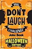 #6: The Don't Laugh Challenge - Halloween Edition: Halloween Book for Kids - Spooky Jokes for Boys and Ghouls