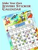 Make Your Own Jewish Sticker Calendar, Cathy Beylon, 0486410544
