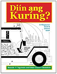 Diin ang Kuring: A Hiligaynon word & picture book