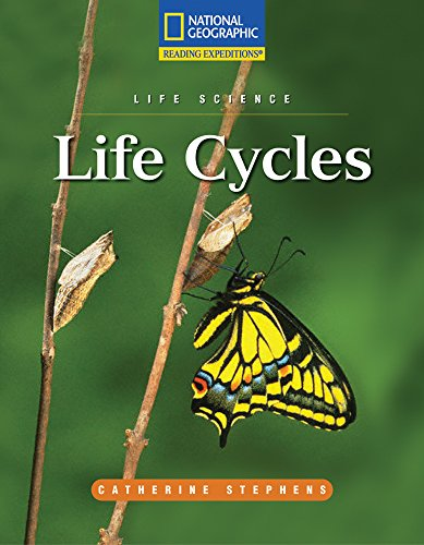 Reading Expeditions (Science: Life Science): Life Cycles (Nonfiction Reading and Writing Workshops)