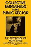 img - for Collective Bargaining in the Public Sector: The Experience of Eight States (Issues in Work and Human Resources) by Najita, Joyce M., Stern, James L. (2001) Paperback book / textbook / text book