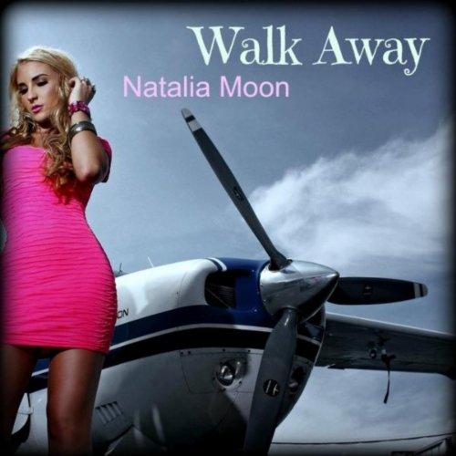 Amazon.com: Walk Away: Natalia Moon: MP3 Downloads