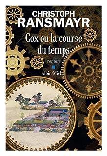 Cox ou la course du temps, Ransmayr, Christoph