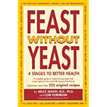 Feast Without Yeast 4 Stages to Better Health