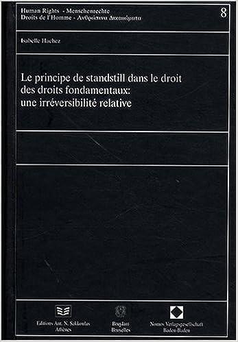 Téléchargement Le principe de standstill dans le droit des droits fondamentaux : une irréversibilité relative pdf ebook