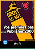 img - for Vos premiers pas avec Publisher 2000 book / textbook / text book