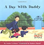 A Day with Daddy, Louise Gikow, 0516255010