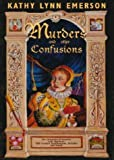 Murders and Other Confusions, Kathy Lynn Emerson, 1932009213