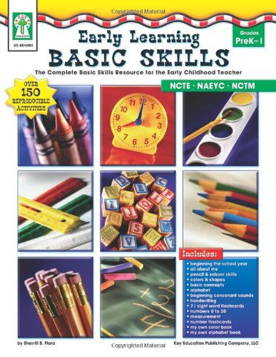 Early Learning Basic Skills, Grades PK - 1: The Complete Basic Skills Resource for the Early Childhood Teacher (Slow Learner compare prices)
