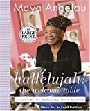 Hallelujah! the Welcome Table, Maya Angelou, 0375434283