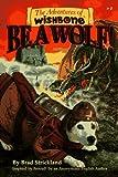 Be a Wolf!, Brad Strickland, 1570641951