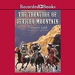 The Treasure of Jericho Mountain | Cameron Judd