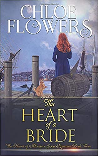 The Heart Of A Bride: American Historical Adventure Romance
