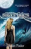 Silver Tides, Susan Fodor, 1490599835