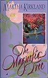 Magnolia Tree, Martha Kirkland, 0515123617