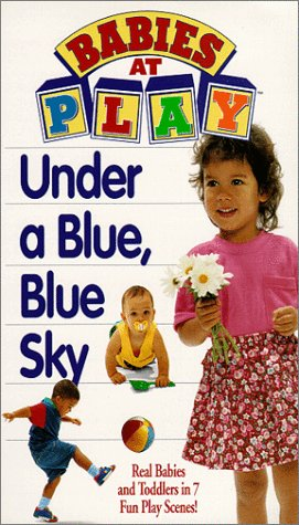 Babies at Play 1: Under Blue Blue Sky [VHS]