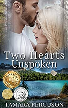 TWO HEARTS UNSPOKEN (Two Hearts Wounded Warrior Romance Book 2) by [Ferguson, Tamara]