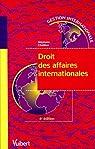 Droit des affaires internationales par Chatillon