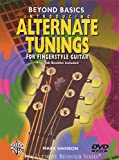 Beyond Basics: Introducing Alternate Tunings for Fingerstyle Guitar (DVD)