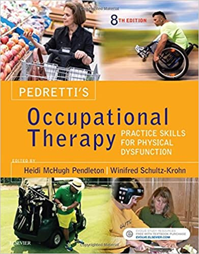 Pedrettis occupational therapy practice skills for physical pedrettis occupational therapy practice skills for physical dysfunction 8e 8th edition fandeluxe Choice Image