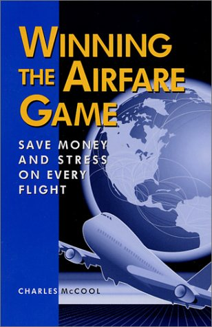 Winning the Airfare Game: Save Money and Stress on Every Flight
