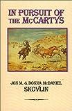 In Pursuit of the Mccartys, Jon M. Skovlin and Donna McDaniel Skovlin, 0964944928