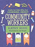 Community Workers, Kathy Ross, 0761327436