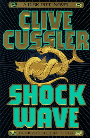 Shock Wave (Dirk Pitt Adventures)