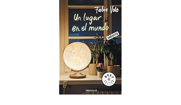Amazon un lugar en el mundo spanish edition ebook fabio volo amazon un lugar en el mundo spanish edition ebook fabio volo kindle store fandeluxe Gallery