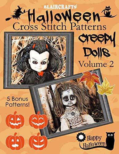 Halloween Cross Stitch Patterns: Creepy Dolls Volume 2: 5 Bonus -