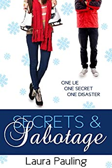 Secrets & Sabotage (Prom Impossible Book 4) by [Pauling, Laura]