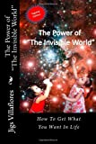 The Power of the Invisible World, Jigs Villflores, 1495425746