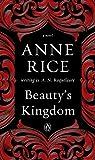 Beauty's Kingdom: A Novel