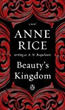 Download Beauty's Kingdom: A Novel (A Sleeping Beauty Novel Book 4) in PDF ePUB Free Online