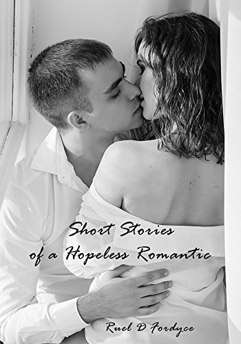 Short Stories of a Hopeless Romantic