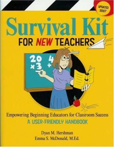 By Emma S. McDonald Survival Kit for New Teachers: Empowering Beginning Educators for Classroom Success (3rd Third Edition) [Paperback] pdf epub