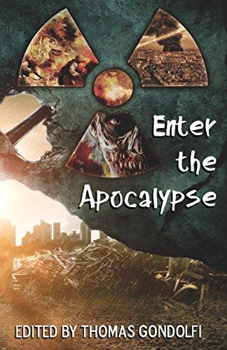 Enter the Apocalypse (Enter the... Book 1)